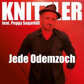 "Neues Lyric-Video zu Knittlers ""Jede Odemzoch"" feat. Peggy Sugarhill"